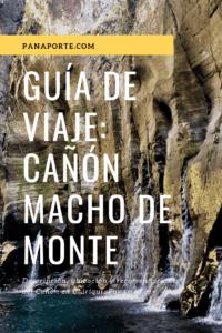 Pin Guía de Viaje: Cañón Macho de Monte